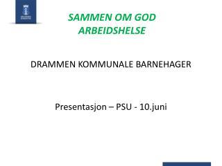 SAMMEN OM GOD ARBEIDSHELSE
