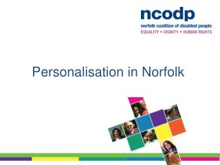 Personalisation  in Norfolk