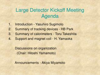 Large Detector Kickoff Meeting Agenda