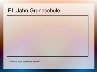 F.L.Jahn Grundschule