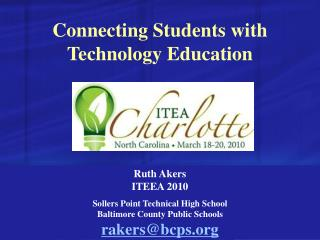 Connecting Students with Technology Education