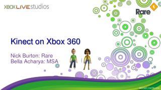 Kinect  on Xbox 360