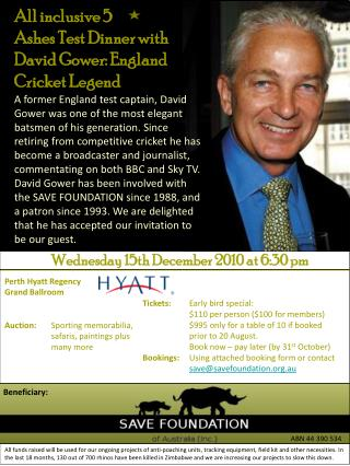 All inclusive 5       Ashes Test Dinner with  David Gower: England Cricket Legend