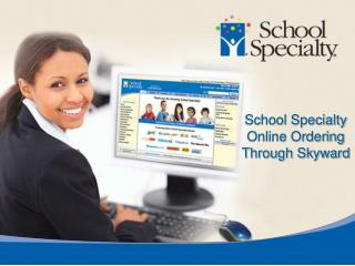 School Specialty Online Ordering Through Skyward