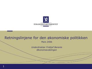 Retningslinjene for den økonomiske politikken