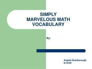SIMPLY  MARVELOUS MATH VOCABULARY