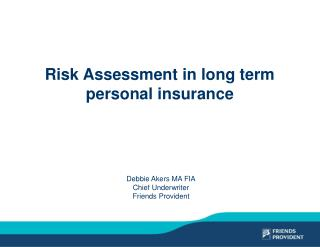 Risk Assessment in long term personal insurance