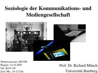 Soziologie der Kommunikations- und Mediengesellschaft