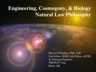 Marcus O Durham, PhD,  ThD Life Fellow , IEEE;  Life Fellow, ACFEI Sr. Principal Engineer