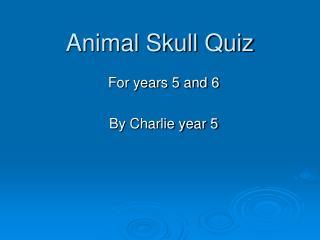 Animal Skull Quiz
