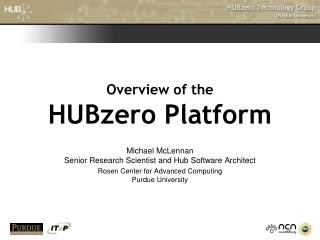 Overview of the HUBzero Platform