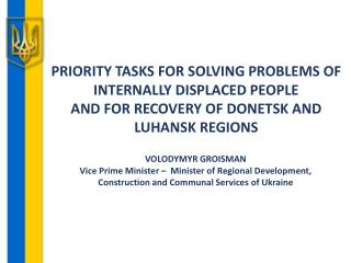 PRIORITY TASKS FOR SOLVING PROBLEMS OF INTERNALLY DISPLACED PEOPLE