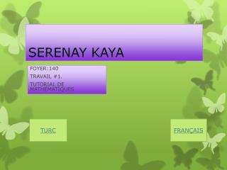 SERENAY KAYA