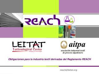 Obligaciones para la industria textil derivadas del Reglamento REACH