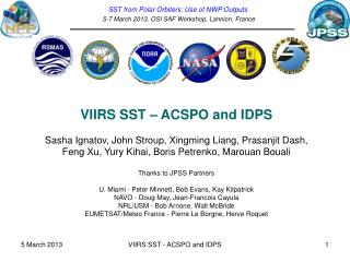 SST from Polar Orbiters: Use of NWP Outputs   5-7 March 2013, OSI SAF Workshop, Lannion, France