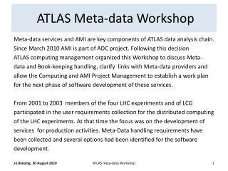 ATLAS Meta-data Workshop
