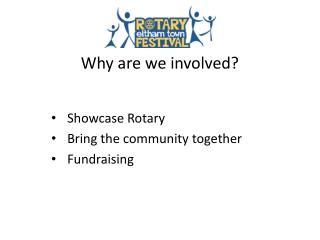 Why are we involved?