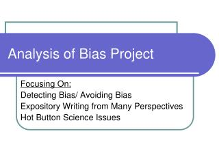 Analysis of Bias Project