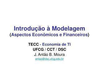 Introdu  o   Modelagem Aspectos Econ micos e Financeiros