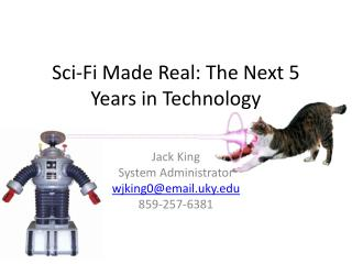 Sci-Fi Made Real: The Next 5 Years in Technology