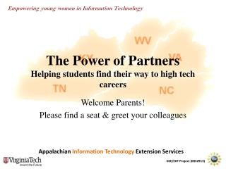 The Power of Partners Helping students find their way to high tech careers