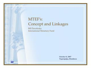 MTEF s: Concept and Linkages