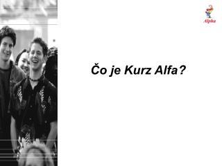 Čo je Kurz Alfa ?