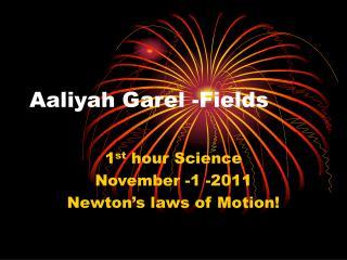 Aaliyah Garel -Fields