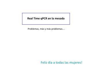 Real Time qPCR en la mesada
