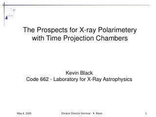 The Prospects for X-ray Polarimetery  with Time Projection Chambers