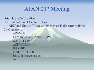 APAN 21 st  Meeting
