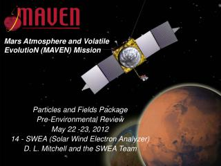 Particles and Fields Package Pre-Environmental Review May 22 -23, 2012