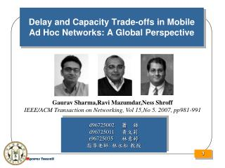 Delay and Capacity Trade-offs in Mobile Ad Hoc Networks: A Global Perspective