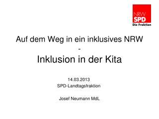 Auf dem Weg in ein inklusives NRW - Inklusion in der Kita