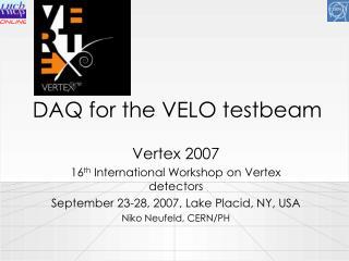 DAQ for the VELO testbeam
