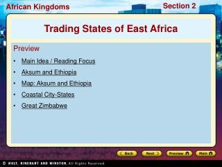 Preview Main Idea / Reading Focus Aksum and Ethiopia Map: Aksum and Ethiopia Coastal City-States