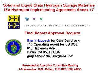 Solid and Liquid State Hydrogen Storage Materials IEA Hydrogen Implementing Agreement Annex 17