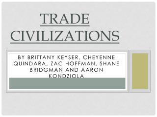 Trade Civilizations