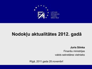Nodokļu aktualitātes 2012.  gadā