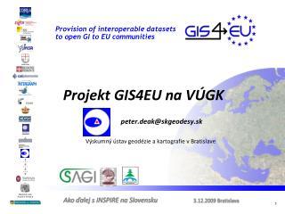 Projekt GIS4EU na VÚGK