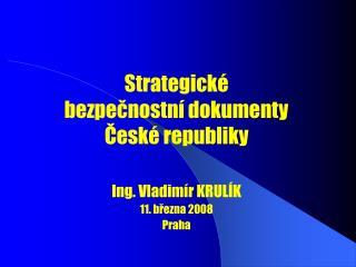 Strategické  bezpečnostní dokumenty České republiky