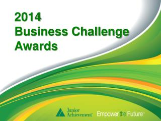 2014  Business Challenge Awards