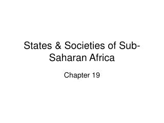 States & Societies of Sub-Saharan Africa