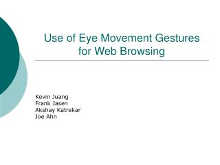 Use of Eye Movement Gestures for Web Browsing