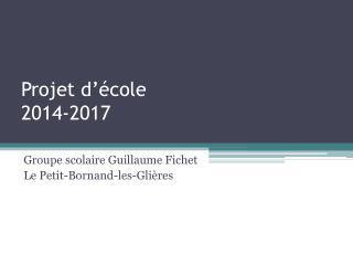 Projet d��cole 2014-2017