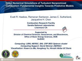 Evatt R. Hawkes, Ramanan Sankaran, James C. Sutherland,  Jacqueline H. Chen