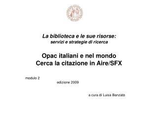 modulo 2  edizione 2009 a cura di Luisa Banzato