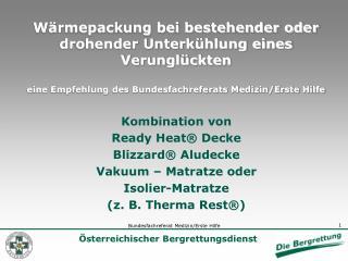 W rmepackung bei bestehender oder drohender Unterk hlung eines Verungl ckten  eine Empfehlung des Bundesfachreferats Med
