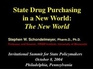 State Drug Purchasing  in a New World: The New World