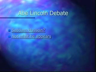 Abe Lincoln Debate